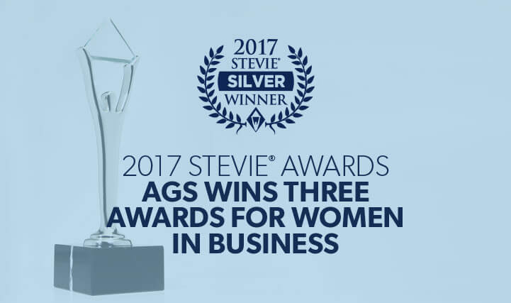 Single Award - For 2017 Stevie Awards AGS Wins Three Awards for Women in Business.